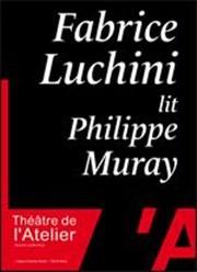 Fabrice Luchini lit Philippe Muray - Théâtre de l'Atelier - EEE dans Les sorties d'Edouard