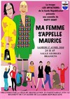 Ma femme s'appelle Maurice - Salle Georges Brassens
