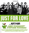 Just For Love, avec Arthur, Anne Roumanoff, Stéphane Rousseau... - Zénith de Paris