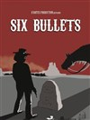 Six Bullets | Chapter 3 - CCVA - Centre Culturel & de la Vie Associative