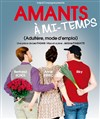 Amants à Mi-Temps - Le Burlesque