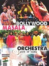 Bollywood Masala Orchestra | Spirit of India - Le Dôme