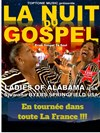 La Nuit Du Gospel - Ladies Of Alabama - Eglise des Saints François
