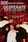 Desperate Housemen - english Version - (Easy to understand) Season 2 - L'Archipel - Salle 2 - rouge