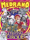 Le Grand Cirque Medrano | - à Nancy - Chapiteau Medrano à Nancy
