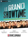 Le Grand Showtime - Le Point Virgule