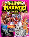 Le Grand Cirque de Rome dans le Festival international du cirque - Le Grand Cirque de Rome à Manosque