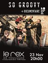 So Groovy + Documentaire - Le Rex de Toulouse
