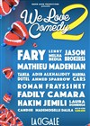 We Love Comedy 2 - La Cigale