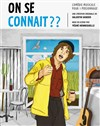 On se connait ? - La Boite à Rire