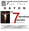 Haydn : Les 7 dernières paroles du Christ - Oratorio - Cité Universitaire Internationale de Paris - Collège Franco-Britannique