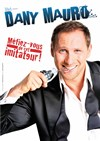 Dany Mauro - Le Point Virgule