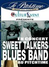 Sweet Talkers Blues Band - Le Pitchtime
