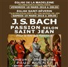Bach - La Passion selon Saint Jean - Eglise Saint Séverin