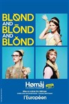 Blond and Blond and Blond - L'Européen
