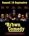 Brown Comedy - Bistrot Saint Antoine