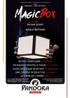 Magic box - Pandora Théâtre