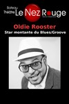 Oldie Rooster - Le Nez Rouge