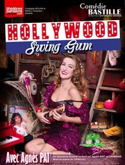 Hollywood Swing Gum Comédie Bastille Affiche