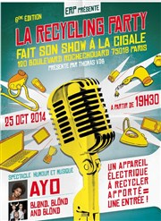 Recycling party | 2014 - 6ème édition La Cigale Affiche