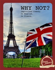 Why Not ? (English show) Improvidence Affiche