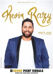 Kevin Razy Le Grand Point Virgule - Salle Apostrophe Affiche