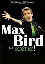 Max Bird dans L'Encyclo-spectacle Comedy Palace Affiche