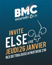 BMC invite : ELSE (L'ordre Collectif) Le Rex de Toulouse Affiche