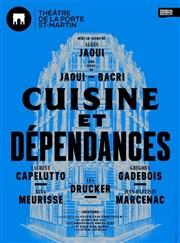Cuisine et d pendances th tre de la porte saint martin for Theatre cuisine et dependance