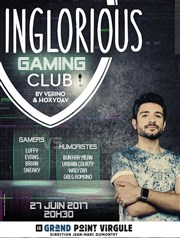 Inglorious gaming club Le Grand Point Virgule - Salle Apostrophe Affiche