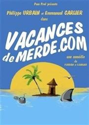 Vacances de merde .com Café Théâtre Côté Rocher Affiche