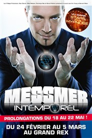 Messmer dans Intemporel Le Grand Rex Affiche