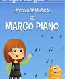 Le voyage musical de Margo Piano