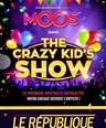 The crazy kid' s show
