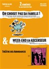''Week-end en ascenseur'' suivi de ''On choisit pas sa famille !'' - Auditorium Landowski